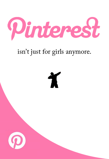 News Flash: Pinterest Isn't Just for Girls Anymore